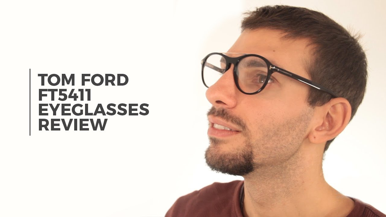 189971ff1a Tom Ford FT5411 Eyeglass Review