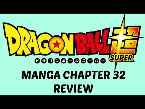 Dragon Ball Super Manga Chapter 32
