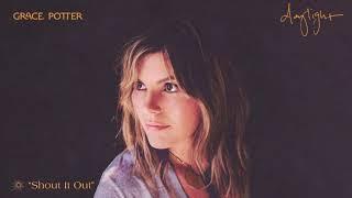 Grace Potter - Shout It Out ( Audio)