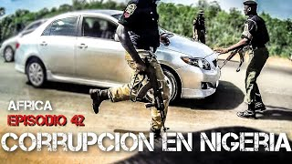 CORRUPCIN EN NIGERIA  Vuelta al mundo en moto  frica 42