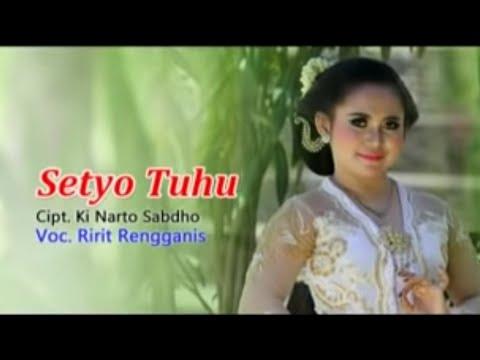 Ririt Trengganis feat. Ki Narto Sabdo - Setyo Tuhu [OFFICIAL]