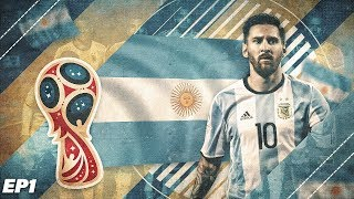 FIFA 18 Argentina World Cup 2018 Career Mode - EP1 - Can Messi Win The World Cup?!