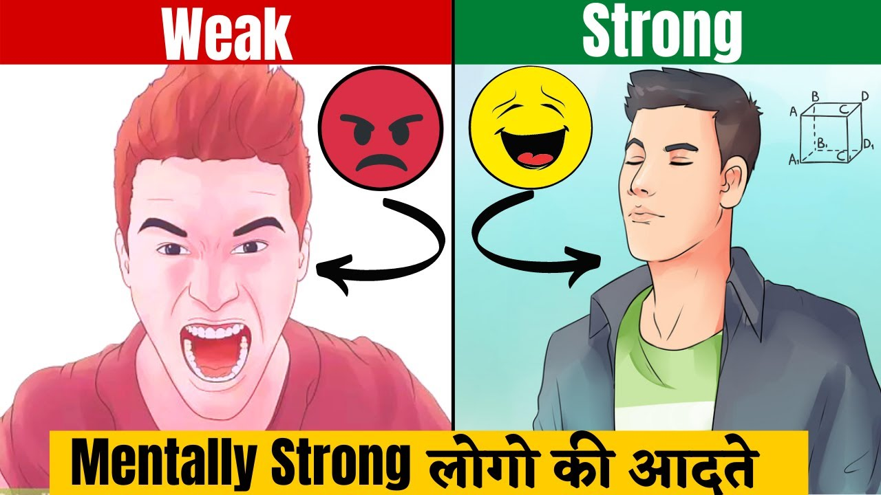 4 AMAZING HABITS OF MENTALLY STRONG PEOPLE | THINGS MENTALLY STRONG PEOPLE DO NOT DO IN HINDI