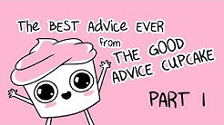 The Best of The Good Advice Cupcake Part I