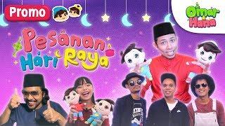 Omar & Hana | Pesanan Hari Raya 1439H