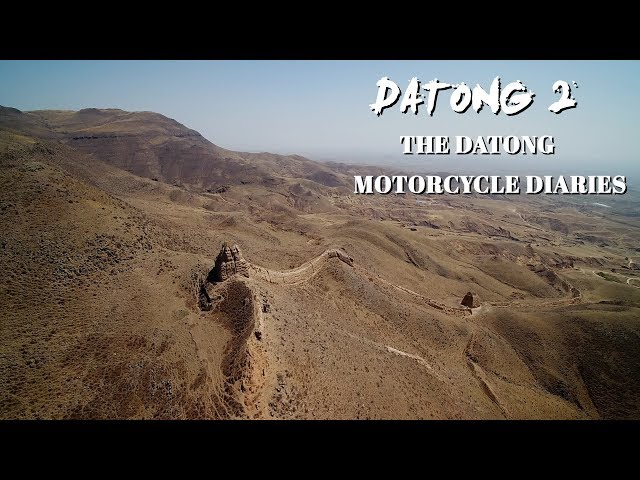 The Datong motorcycle diaries: EP2