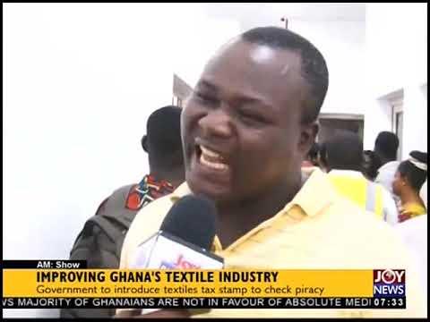Improving Ghana's Textile Industry - AM Business on JoyNews (7-11-18)
