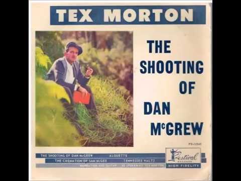 Tex Morton - The Cremation Of Sam McGee
