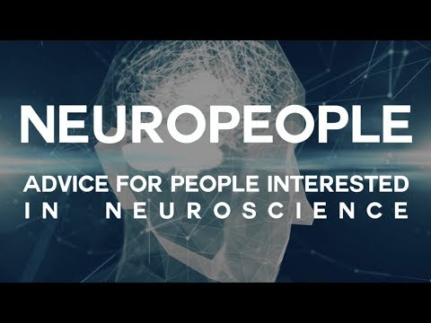 Neuropeople: advice if you're interested in neuroscience