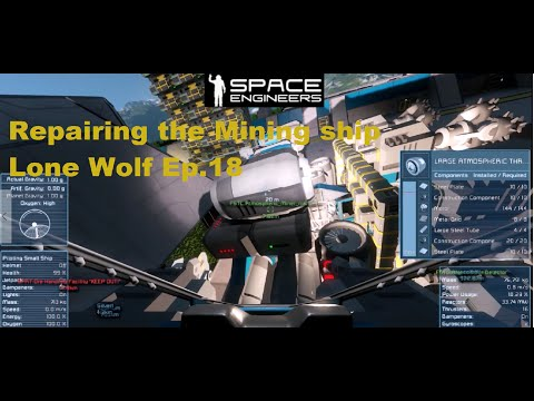 Space Engineers (Ship repair gone wrong)  Lone wolf Ep 18