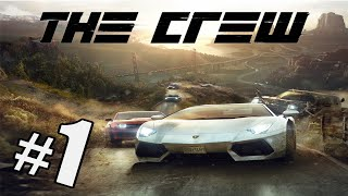 The Crew Gameplay | Xbox One | Part 1 American Road Trip