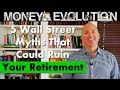 5 Wall Street Myths That Could Ruin Your Retirement