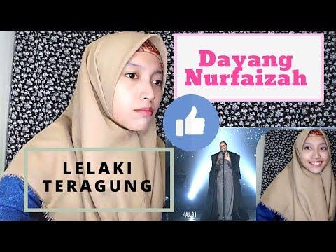 Dayang Nurfaizah - Lelaki Teragung - REACTION