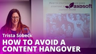 How To Avoid A Content Hangover by Trista Sobeck