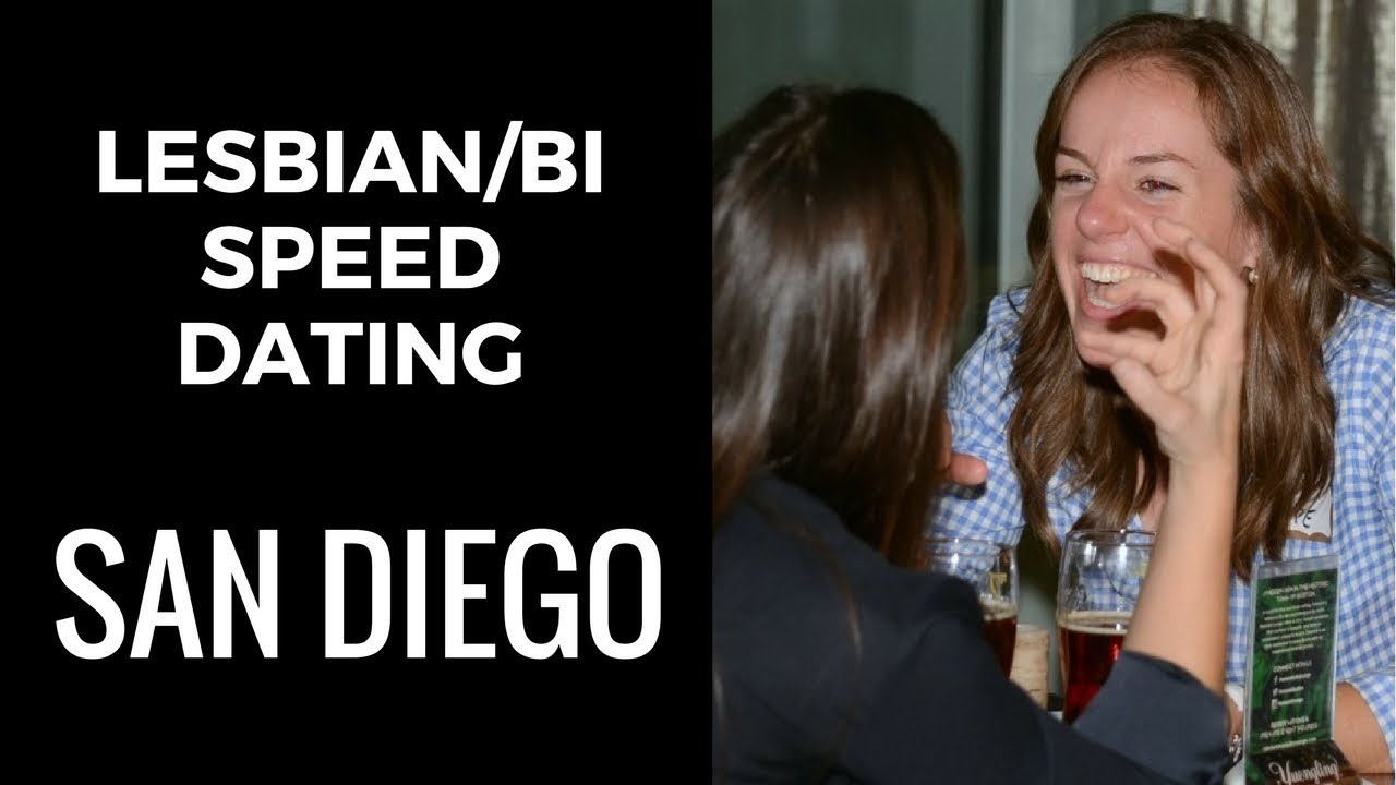 Speed dating lesbian san diego