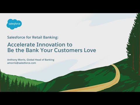 Retail Banking: Accelerate Innovation to Be the Bank Your Cu