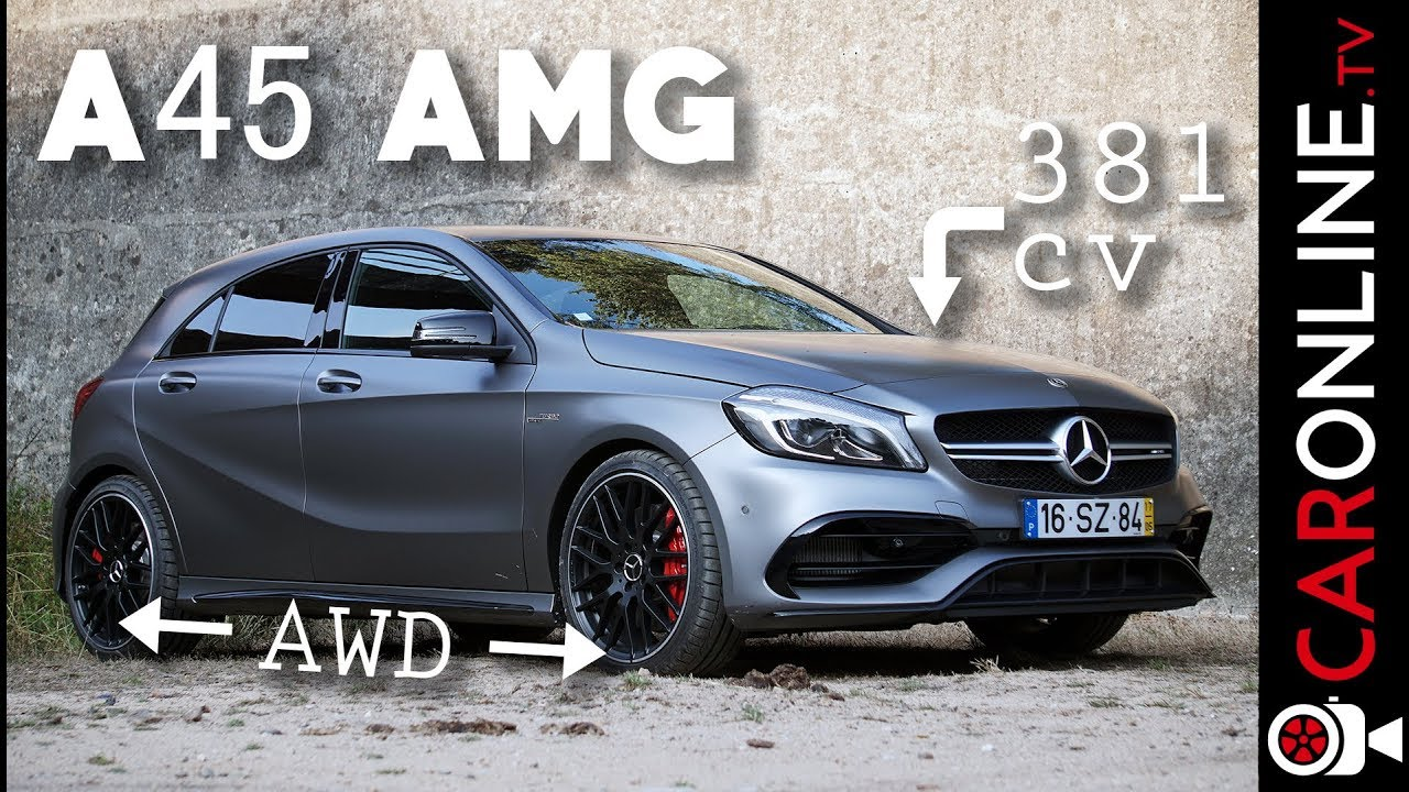 MERCEDES A45 AMG 2016 - 4 cilindros e 2 0L mais POTENTE do MERCADO! [Review  Portugal]