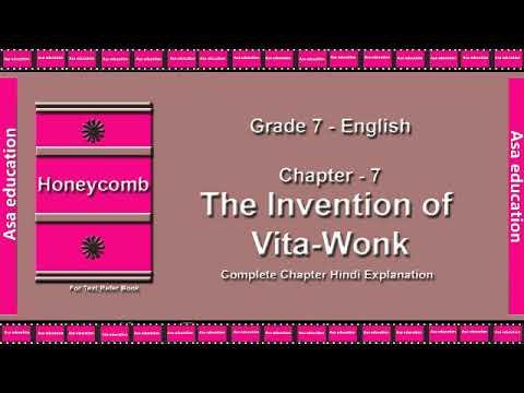 Ch 7 The Invention of Vita Wonk (English, Grade 7, CBSE) The LandMark - Hindi Explanation Series