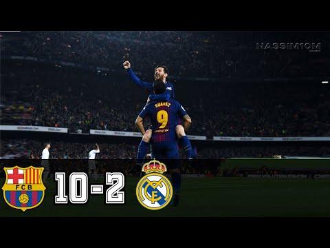 Barcelona Vs Real Madrid 10-2 - All Goals And Highlights RÉSUMÉN Y GOLES ( Last Matches ) HD
