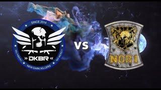 DKBR vs NOR1 [RiP Shanzlin]