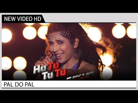 Pal Do Pal (Video Song) | Hu Tu Tu Tu...