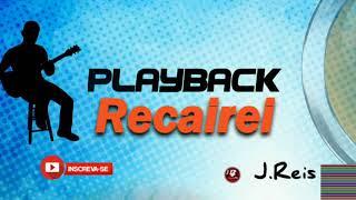 playback Recairei