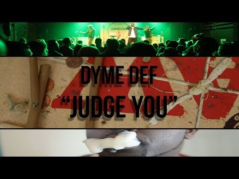 Dyme Def - Judge You