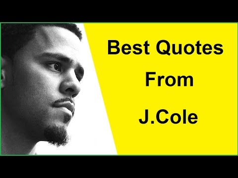 Best Quotes From J Cole