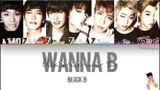 Block B (블락비) - WANNA B /Colour Coded\ Han|Rom|Eng