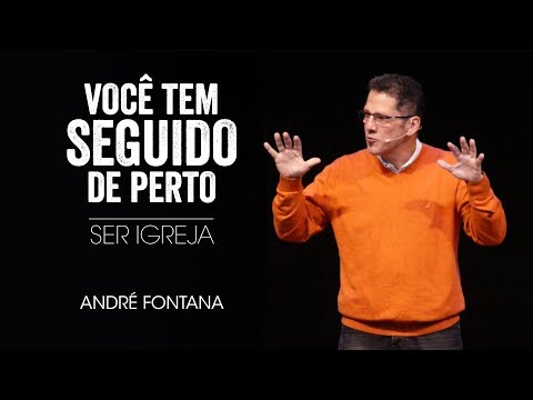 André Fontana - Ser Igreja