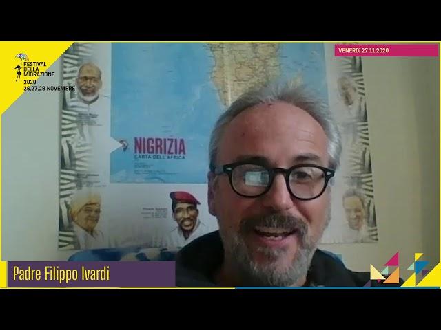 Festival migrazione 2020 // Tavolo Cooperazione Internazionale // Intervista Padre Filippo Ivardi