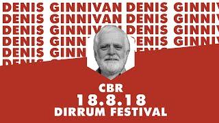 Denis Ginnivan   Small Town Community, Renewable Energy   #dirrumfestivalCBR 2018