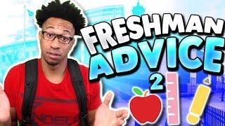 FRESHMAN ADVICE! (High School) pt.2