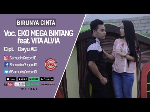 Eko Mega Bintang Ft. Vita Alvia - Birunya Cinta