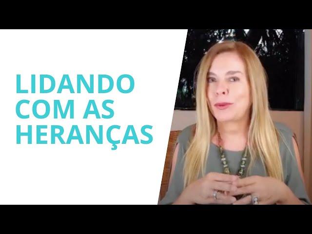 A MELHOR FORMA DE LIDAR COM HERANÇAS