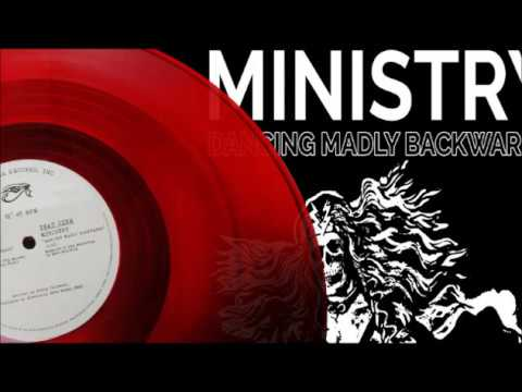Ministry - Dancing Madly Backwards