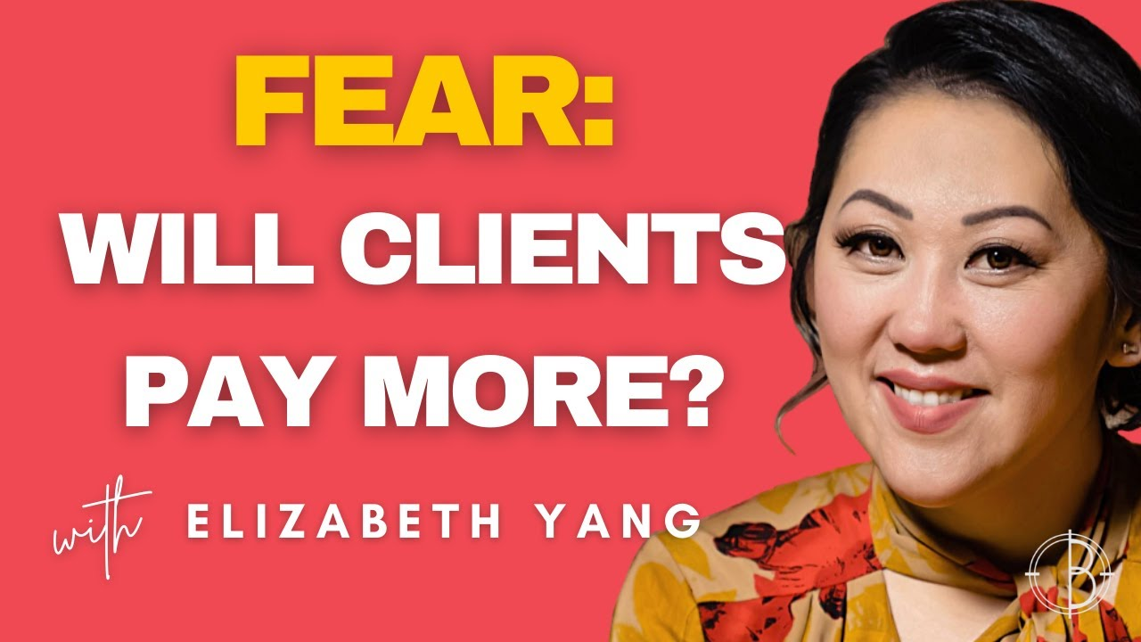 FEAR: WILL CLIENTS PAY MORE