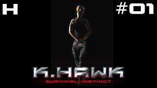K-Hawk Survival Instinct Walkthrough Part 01