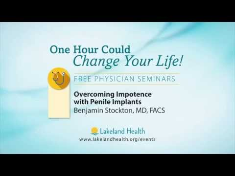 Overcoming Impotence with Penile Implants (Benjamin Stockton, MD, FACS)