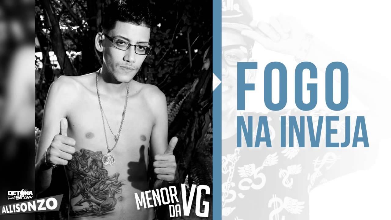 Adesivo Fogo Na Inveja ~ Mc Menor Da Vg Fogo Na Inveja (ALISON ZO) YouTube