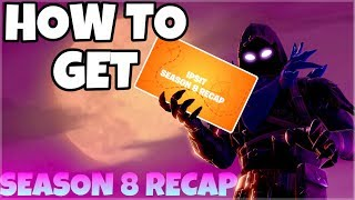 How To Get Your Season 8 Recap Video | Fortnite Battle Royale