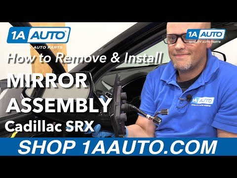 How to Remove & Install Mirror Assembly on a 2013 Cadillac SRX