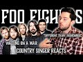 Country Singer Reacts To Foo Fighters Waiting On A War