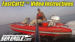 Sea Eagle FastCat12™ Video Instructions - Worlds Best Inflatable Catamaran Boat from SeaEagle.com