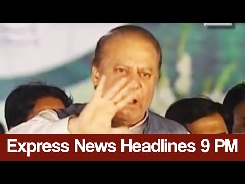 Express News Headlines - 09:00 PM - 2 May 2017