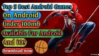 Top-5 Best Android Games  on Android  only under 100mb  
