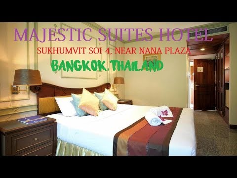 CHEAP HOTEL IN BANGKOK | MAJESTIC SUITE HOTEL ROOM REVIEW NEAR NANA ENTERTAINMENT PLAZA