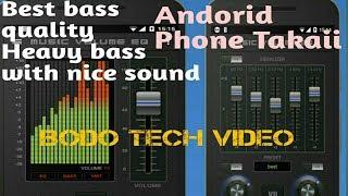 Bass Boose Kalamgra App Andorid Phone Takai||Boodo Tech Video