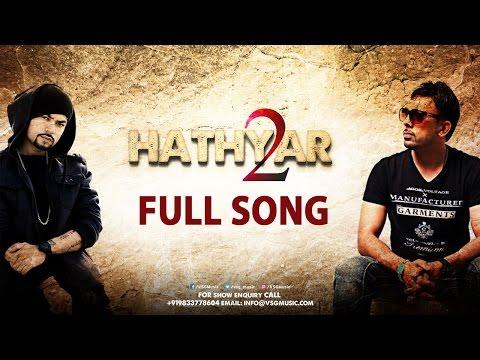 Hathyar 2 Full Song   Gitta Bains   Bohemia   Deep Jandu   VSG Music