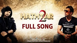 Download Hindi Video Songs - Hathyar 2 Full Song | Gitta Bains | Bohemia | Deep Jandu | VSG Music